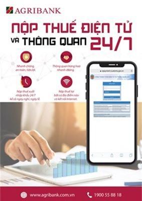Agribank triển khai dịch vụ nộp thuế điện tử và thông quan 24/7 - Ảnh 1.