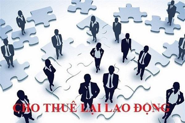 Quy định cấp phép hoạt động cho thuê lại lao động và ký quỹ của DN cho thuê lại lao động