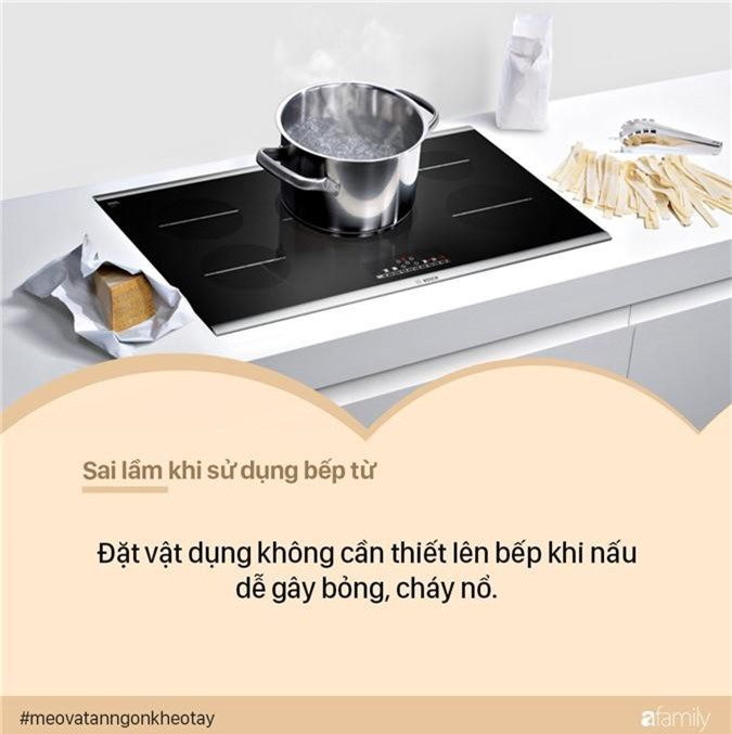Sai lầm khi sử dụng bếp từ khiến  - Ảnh 6.