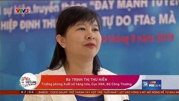Bà Trịnh Thị Thu Hiền - Trưởng Phòng Xuất xứ hàng hóa (Cục Xuất nhập khẩu - Bộ Công Thương)