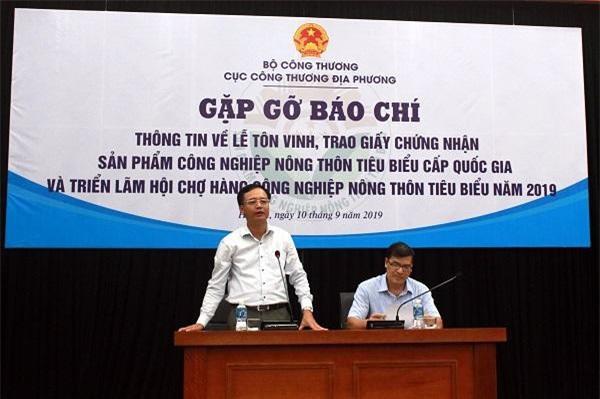 Ông Ngô Quang Trung, Cục trưởng Cục Công Thương địa phương phát biểu tại buổi gặp gỡ báo chí.