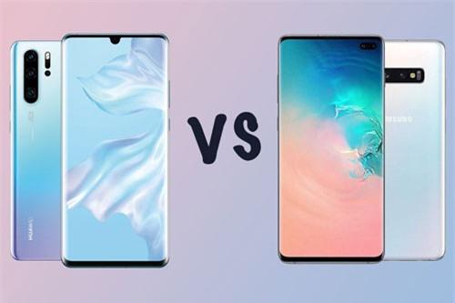 Huawei P30 Pro và Samsung Galaxy S10 Plus (phải).