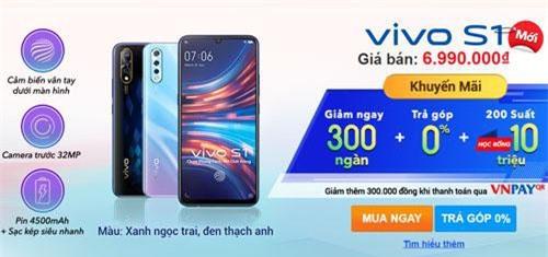 Khách hàng mua Vivo S1 được giảm giá bán 300.000 đồng.