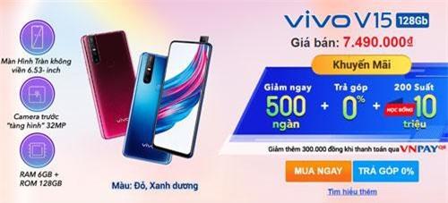 Khách hàng mua Vivo V15 phiên bản ROM 128 GB được giảm giá 500.000 đồng.