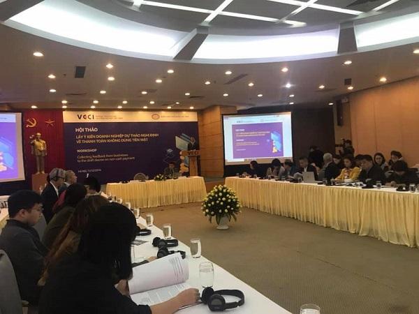 VCCI tổ chức hội thảo lấy ý kiến các doanh nghiệp đóng góp Dự thảo Nghị định về thanh toán không dùng tiền mặt.