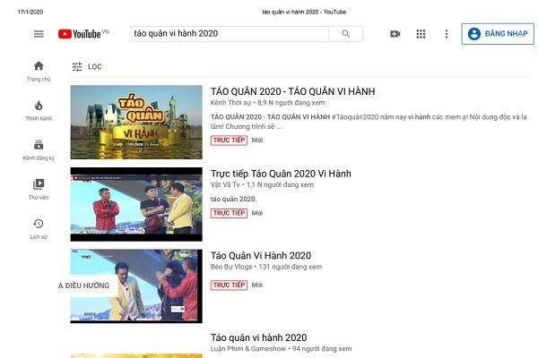 Rất nhiều kênh YouTube phát trực tiếp Táo quân vi hành 2020 hôm 23 tháng Chạp.