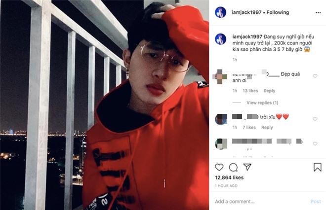 Nửa đêm Jack lên instagram đăng hình mới thả thính Nếu mình quay trở lại, fan đồng loạt bày tỏ: Comeback đi nhớ lắm rồi! - Ảnh 1.