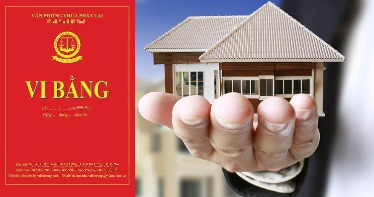không ít người mua nhà nhầm tưởng vi bằng do thừa phát lại lập có thể thay công chứng, chứng thực.
