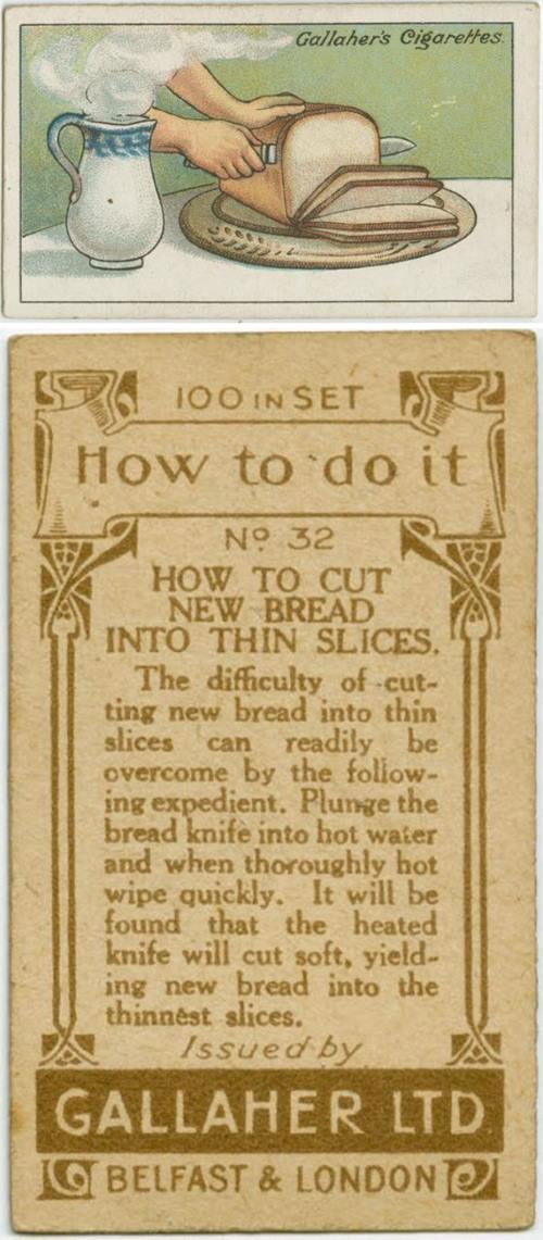 Làm thế nào để cắt bánh mì thành những lát mỏng? Nhúng dao cắt bánh vào nước nóng rồi lau khô dao thật nhanh. Con dao khô và nóng sẽ cắt dễ dàng ổ bánh thành những lát mỏng.