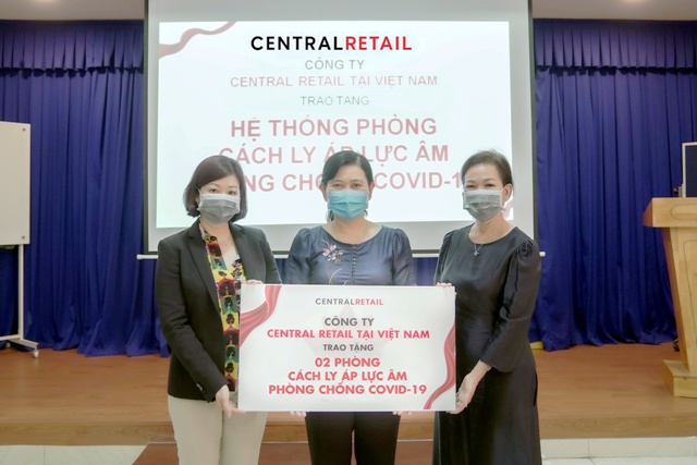 Central Retail tại Việt Nam trao tặng 4 phòng cách ly áp lực âm chống dịch Covid-19