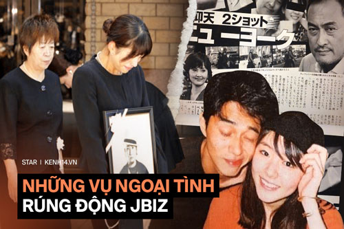 """4 vụ ngoại tình rúng động showbiz Nhật Bản: Người """"tòm tem"""" với vợ bạn, kẻ khiến chồng uất ức tự sát"""