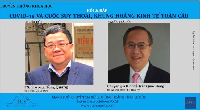 Cuộc phỏng vấn trực tuyến với chuyên gia kinh tế Hoa Kỳ về cuộc khủng hoảng kinh tế toàn cầu do COVID-19 gây ra ở Việt Nam và thế giới.