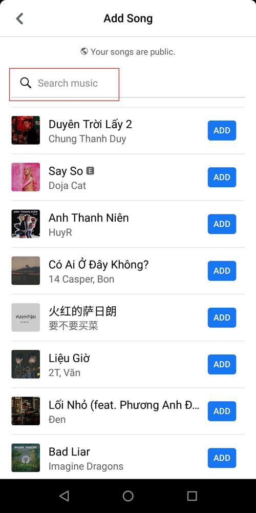 Hãy lướt danh sách bài hát và bấm Add đối với bài hát nào bạn thích, hoặc tìm kiếm trên khung Search.