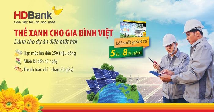 """Chương trình """"Thẻ Xanh cho gia đình Việt"""" được HDBank triển khai đến 31/12/2020 dành cho các khách hàng cá nhân, hộ gia đình ..."""