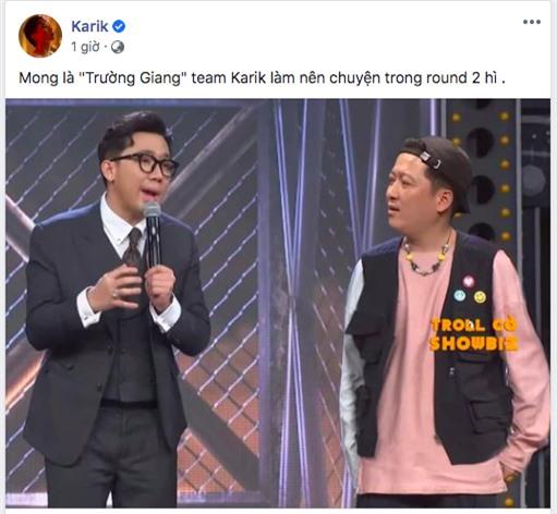 Chúc thí sinh Trường Giang làm nên chuyện tại Rap Việt, Karik tự đăng tự cười không nhặt được mồm - Ảnh 1.