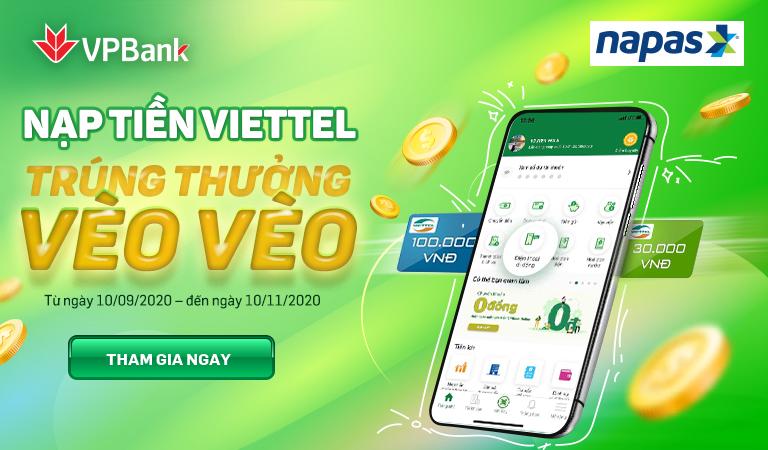 VPBank và Napas tặng tiền, hoàn tiền cho khách hàng nạp tiền điện thoại mạng Viettel.