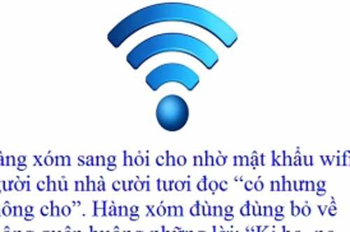 """""""Cười không nhặt được mồm"""" với những mật khẩu wifi khó đỡ"""