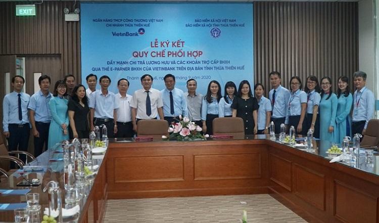 mục tiêu đến hết năm 2020, tỷ lệ người nhận lương hưu qua tài khoản thẻ E-Partner BHXH của VietinBank trên địa bàn tỉnh Thừa Thiên Huế sẽ tăng từ 32% lên 42%.