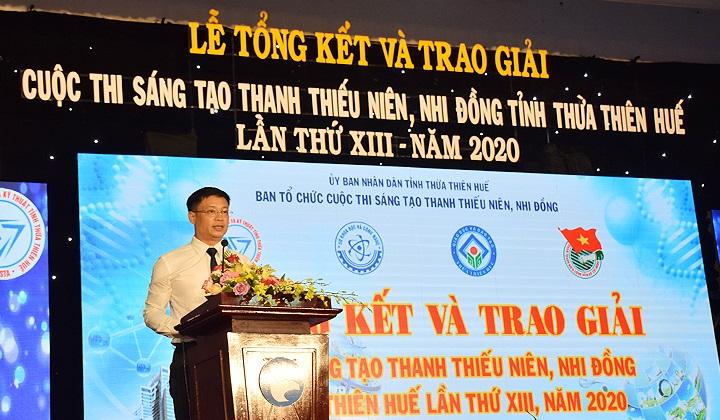 Phó Chủ tịch UBND tỉnh Thừa Thiên Huế Nguyễn Thanh Bình phát biểu tại Lễ tổng kết và trao giải Cuộc thi Sáng tạo Thanh thiếu niên và Nhi đồng của tỉnh lần thứ XIII, năm 2020.