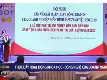 Hội nghị bàn về giải pháp hoạt động KH&CN của doanh nghiệp điển hình sáng tạo hậu COVID-19
