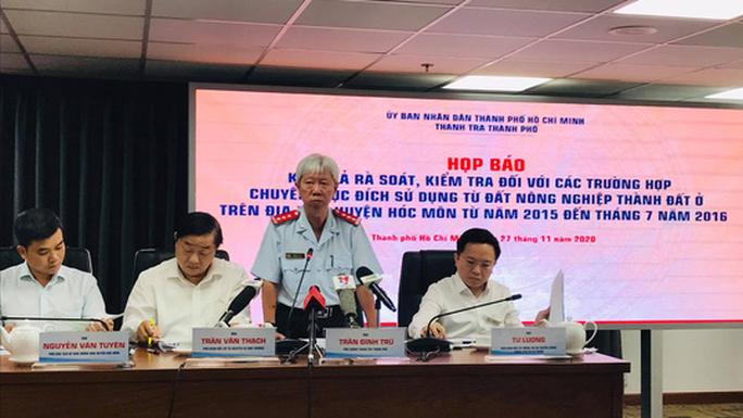 Ông Trần Đình Trữ - Phó chánh Thanh tra TP.HCM thông tin các trường hợp chuyển mục đích sử dụng đất ở Hóc Môn.