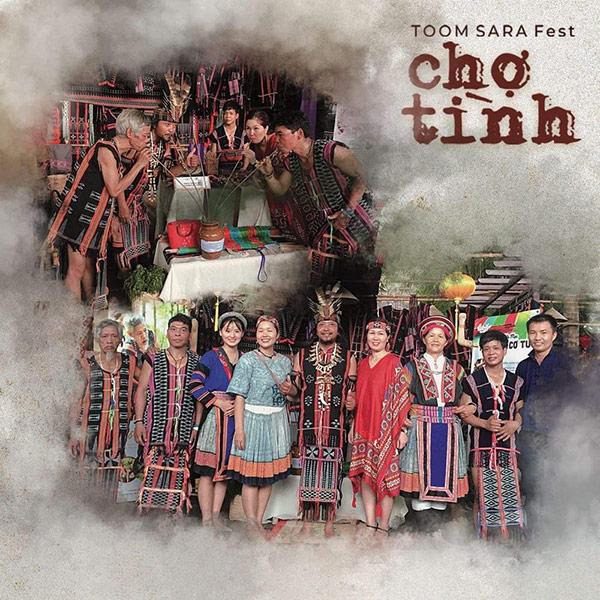"""""""Toom Sara Fest – Chợ tình Suối Hoa"""" sẽ diễn ra từ ngày 14 – 16/2/2021 tại Làng Văn hóa Toom Sara"""