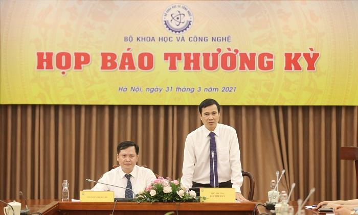 Thứ trưởng Bộ KH&CN Bùi Thế Duy chủ trì buổi họp báo thường kỳ quý I/2021.