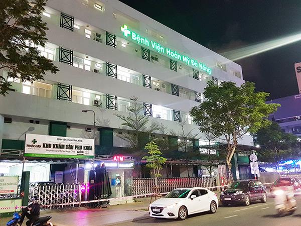 Bệnh viện Hoàn Mỹ Đà Nẵng, nơi có nam nhân viên điều dưỡng vừa dương tính với SARS-CoV-2