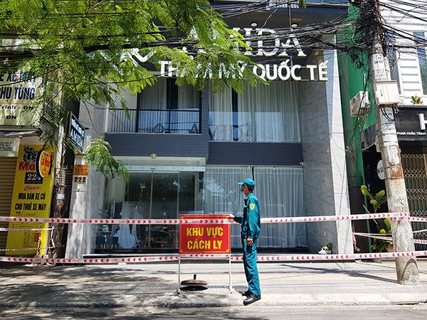 Cơ sở Thẩm mỹ viện Quốc tế AMIDA (222 Phan Châu Trinh, quận Hải Châu, Đà Nẵng) đã được phong tỏa để phòng, chống dịch COVD-19