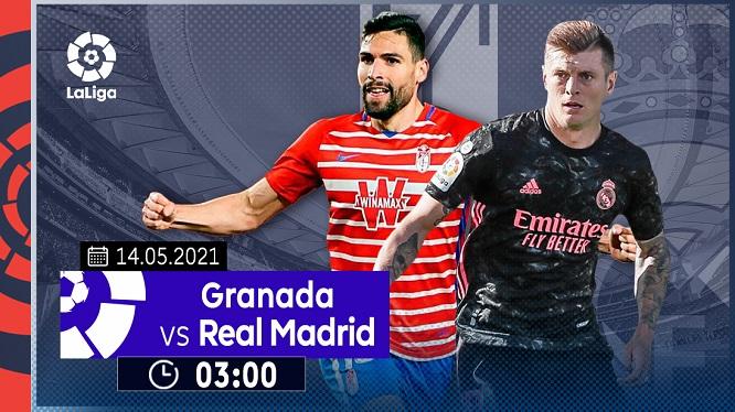 Nhận định Granada vs. Real Madrid, trực tiếp trên VTVcab ON