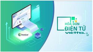 Hoá đơn điện tử Viettel - giải pháp cần thiết trong thời điểm hiện nay