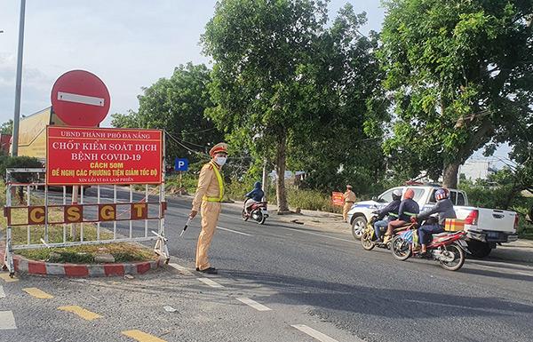 UBND TP Đà Nẵng yêu cầu kiểm soát chặt chẽ các đường mòn, lối mở mới phát sinh để ngăn chặn, hạn chế tối đa nguy cơ nguồn bệnh Covid-19 xâm nhập vào địa bàn TP