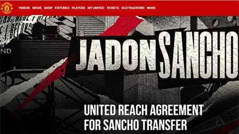Nc247info tổng hợp: MU xác nhận mua xong Sancho