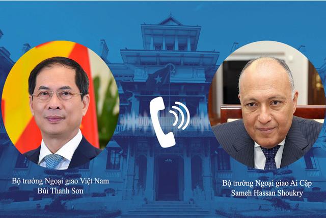 Bộ trưởng Bộ Ngoại giao Bùi Thanh Sơn và Bộ trưởng Bộ Ngoại giao Ai Cập Sameh Hassan Shoukry điện đàm trao đổi về quan hệ song phương và hợp tác tại các diễn đàn đa phương.