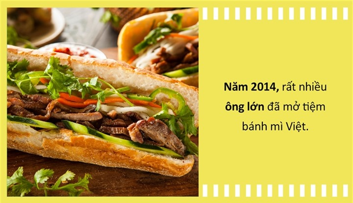 Ẩm thực Việt: Từ vay mượn món Tây, bánh mì Việt thành đặc sản vươn tầm quốc tế - 7